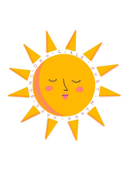 Girls Just Wanna Have Sun A5 Print