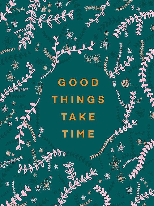 Good Things Take Time Postcard