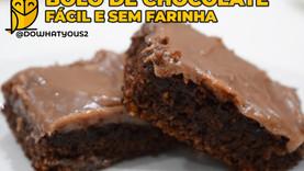 Bolo de Chocolate Fácil, sem farinha