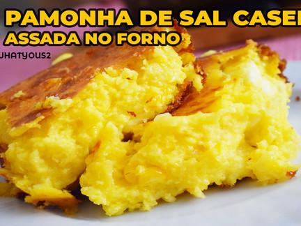 Pamonha de Sal Caseira, assada no forno