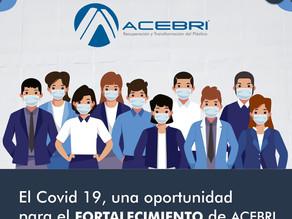 El Covid 19, una oportunidad para el fortalecimiento de ACEBRI