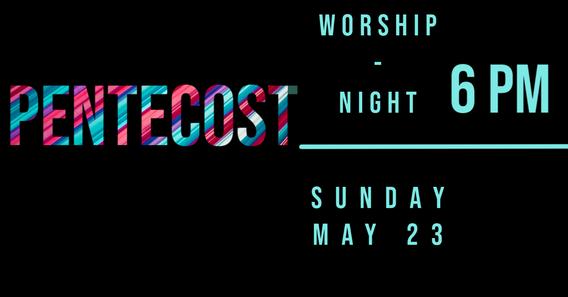 Pentecost Worship Night