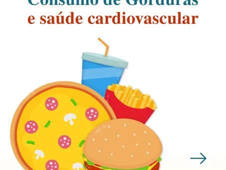 Consumo de Gorduras e Saúde Cardiovascular