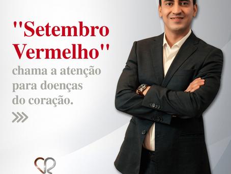 """""""Setembro Vermelho"""" chama a atenção para doenças do coração"""