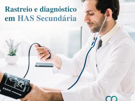 Rastreio e diagnóstico em HAS Secundária