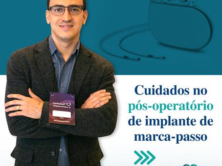 Cuidados no pós-operatório de implante de marca-passo
