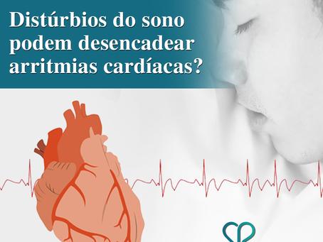 Distúrbios do sono podem desencadear arritmias cardíacas?