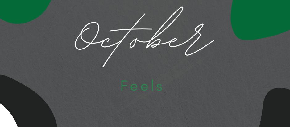 October Feels