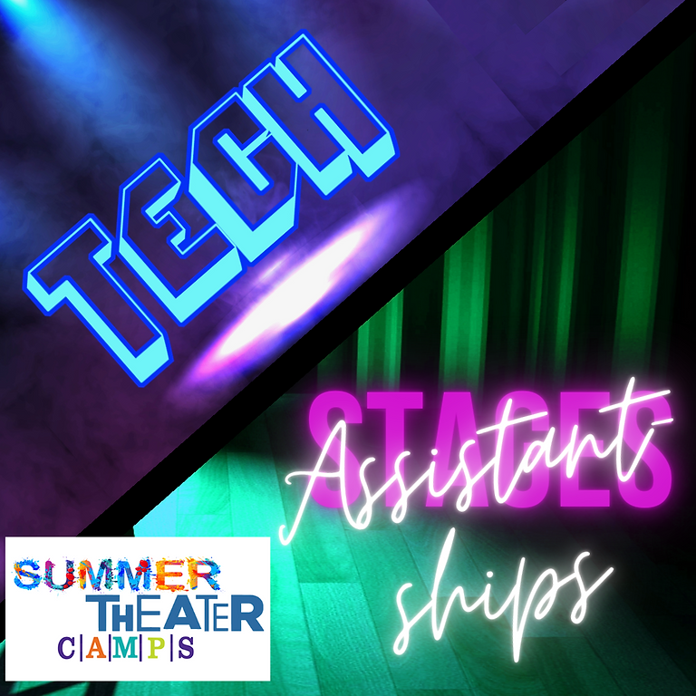Summer Tech Crew & Assistantships