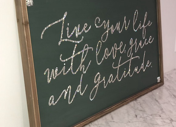 """Live Your Life With Love, Grace & Gratitude"" Wall Art, Wood, Swarovski Crystals"