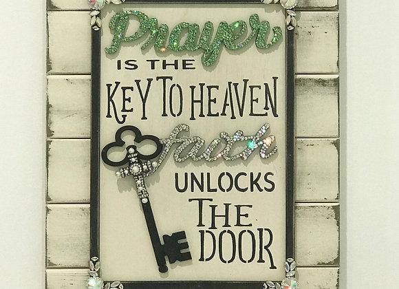"""Prayer is the key to heaven, Faith unlocks the door"" Wood, Wall Art, Swarovski"