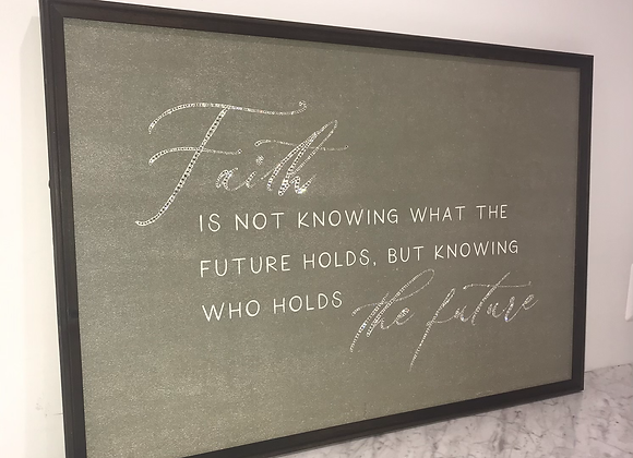 """""""Faith Is Not Knowing What The Future Holds..."""" Wall Art Swarovski Crystals"""
