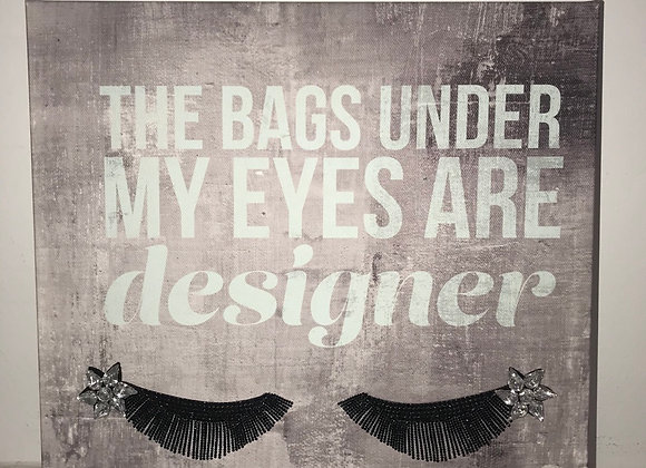 """The Bags Under My Eyes Are Designer"" Wall Art, Canvas, Swarovski Crystals"