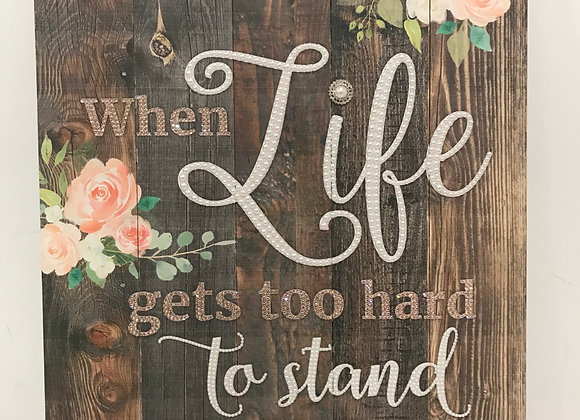 """""""When life gets too hard to stand, kneel"""" Wall Art, Wood, Swarovski Crystals"""