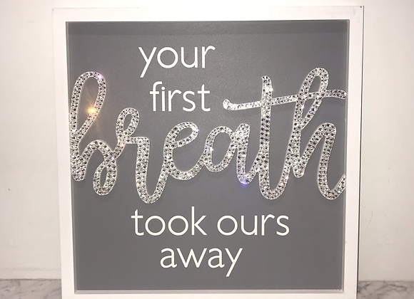 """""""Your First Breath Took Ours Away"""" Wall Art Swarovski Crystal"""