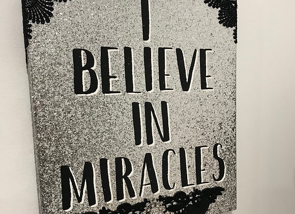 """I BELIEVE IN MIRACLES"". Wall Art, Canvas Wood, Black Lace, Dangle Crystal"
