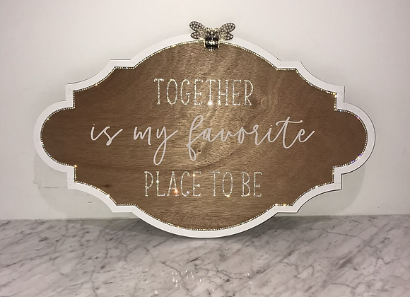 """""""Together... Is My Favorite Best Place To Be"""" Wall Art Swarovski Crystal"""