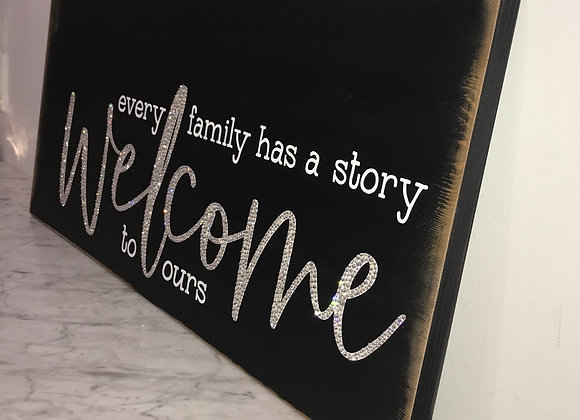 """""""Every Family Has A Story..Welcome To Ours"""" Wall Art, Wood, Swarovski Crystals"""