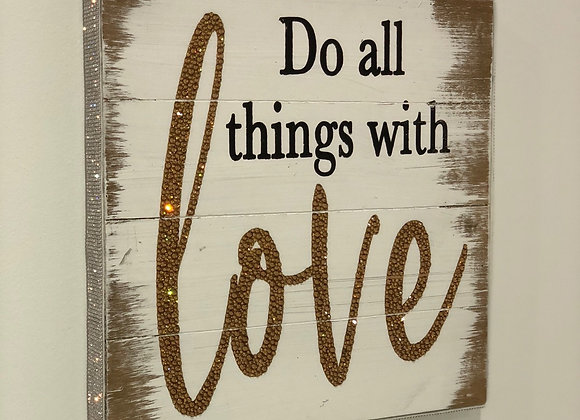 """""""Do All Things With Love"""" Wall Art, Wood, Swarovski Crystals"""