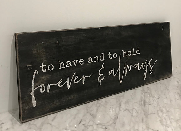 """To Have And To Hold Forever & Always"" Wall Art, Wood, Swarovski Crystals"