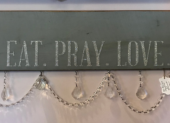 """Eat. Pray. Love."" Wall Art, Wood, Swarovski & Chandelier Crystals"