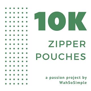 10Kzipperpouches WahSoSimple.png