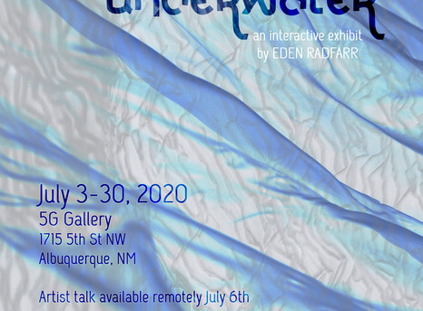 We Breathed Underwater: solo exhibit