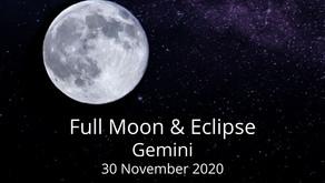 Full Moon and Eclipse in Gemini 30 November 2020