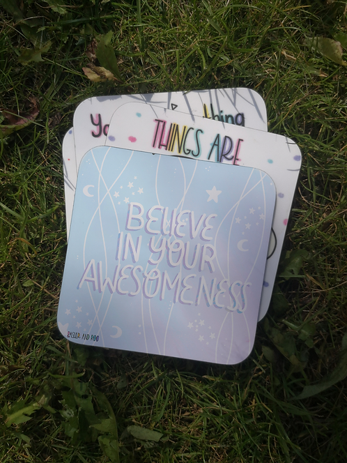 Believe in your Awesomeness Coaster