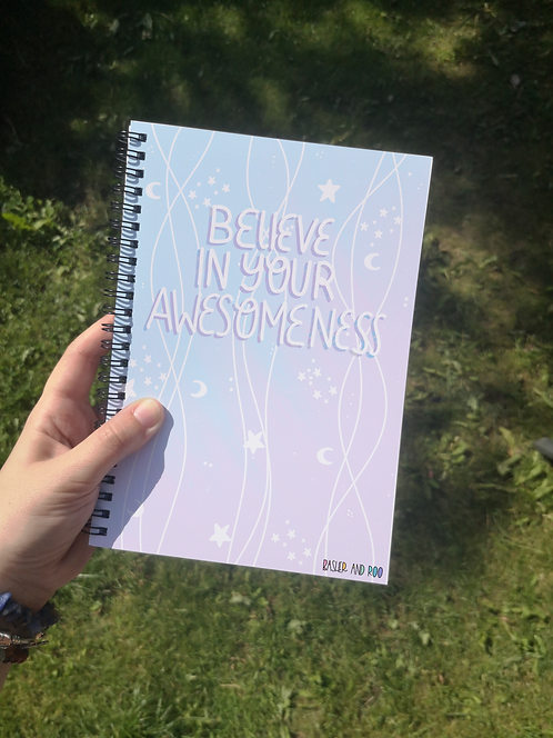 Believe in your awesomeness A5 Notebook