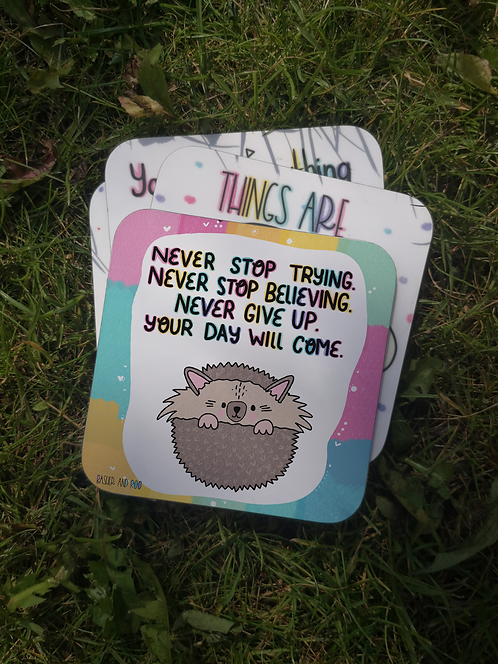 Never stop trying... Coaster