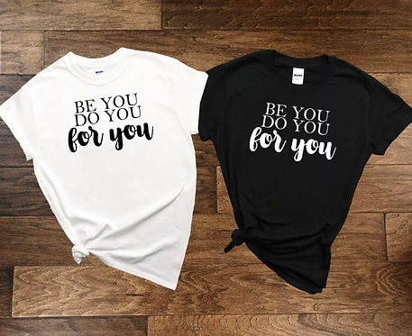 Positive Quote T-Shirts
