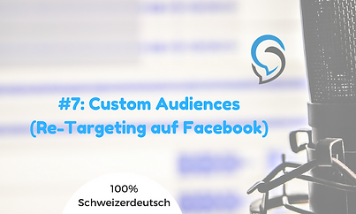 Social Media Coach Podcast - Custom Audiences (Re-Targeting auf Facebook)