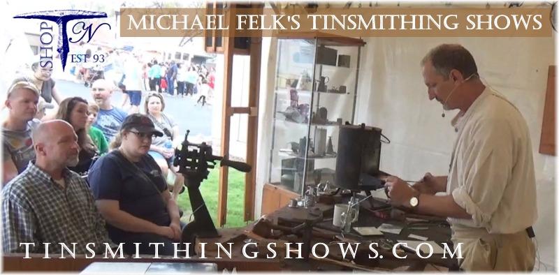 Micheal Felks Tinsmithing