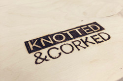 Knotted&Corked Burned