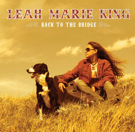 Leah Marie King - Back to the Bridge