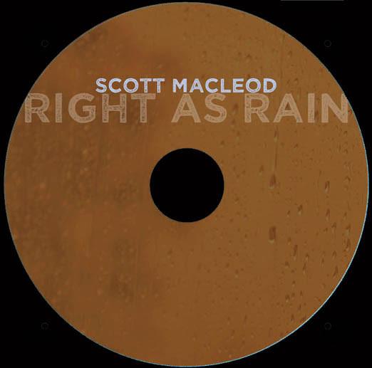 Scott Macleod - Right as Rain Disc
