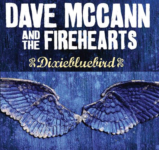 Dave McCann and the Fireheart - Dixiebluebird