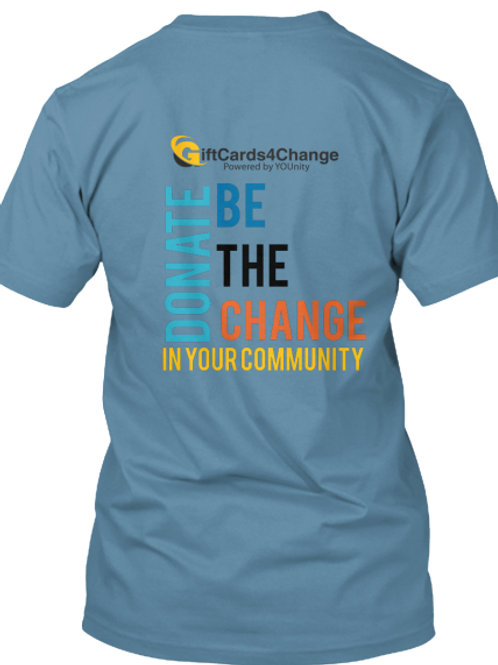 GiftCards4Change (Be The Change) T-Shirt
