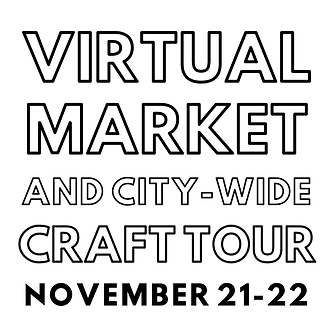 Virtual market and city-wide craft tour.