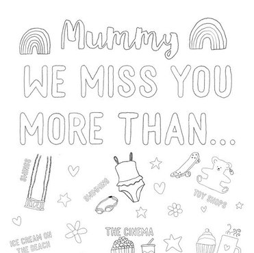 Mummy we miss you