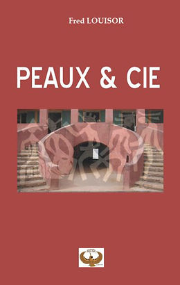Fred Louisor / Peaux et Cie