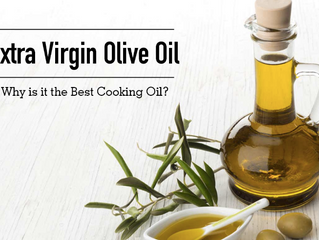 Extra Virgin Olive Oil: Why is it the Best Cooking Oil?