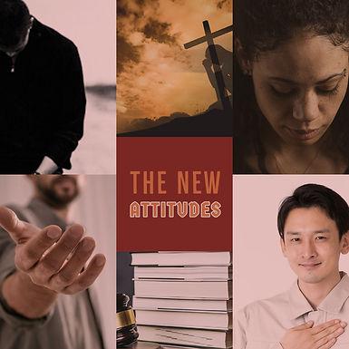 The New Attitudes