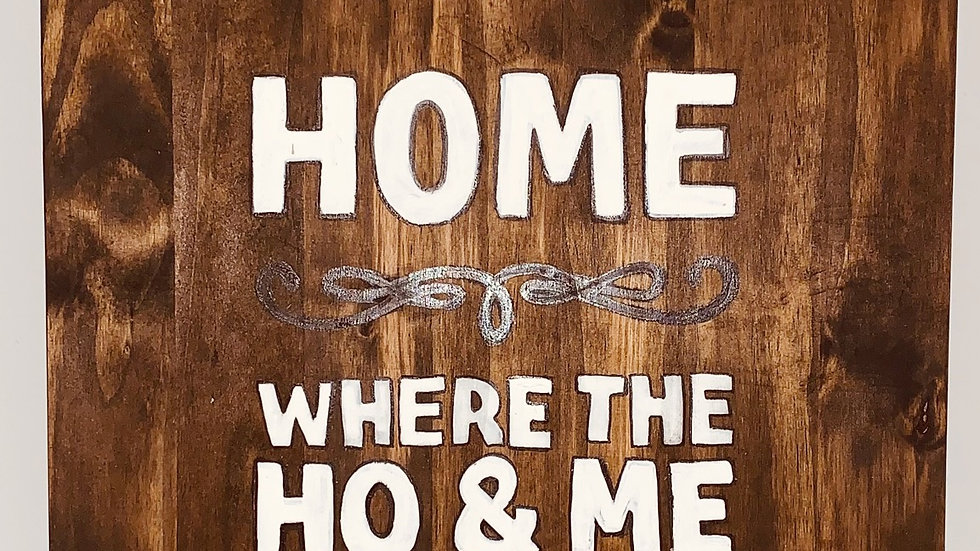 Home Where The HO&ME come together wood plaque/ Wood Sign