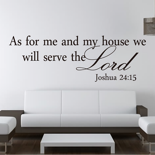 We Will Serve The Lord Christian Wall Paper Decals vintage kitchen Bedroom Livin