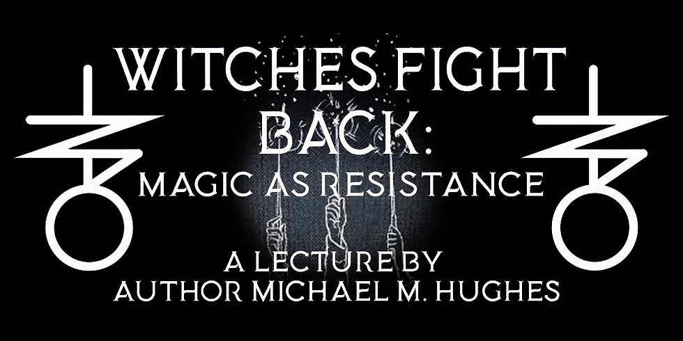 Witches Fight Back - Magic as Resistance