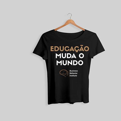 Camisa Feminina - Educação muda o mundo