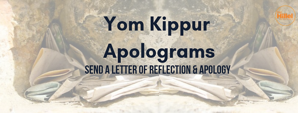 Yom Kippur, send letter of reflecton and apology
