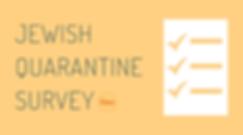 Jewish Quarantine Survey.png